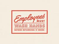 Must Wash Hands