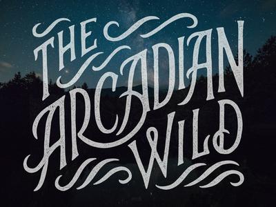 The Arcadian Wild