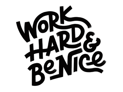 Work Hard + Be Nice procreate ipad script custom lettering texture typography hand lettering lettering