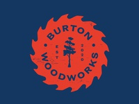Burton Woodworks Logo vintage typography logo lockup badge texture woodgrain burton woodworks tree cypress saw blade woodworking