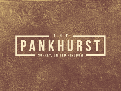 The Pankhurst - We Need Your Comments! pankhurst texture surrey united kingdom graphic design distressed logo identity vector