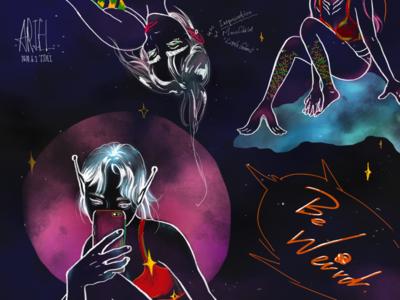 Be Weird star space beauty bizarre weird alien colorful illustration