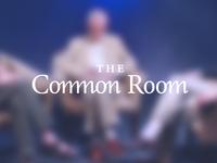 Commmmmon Room