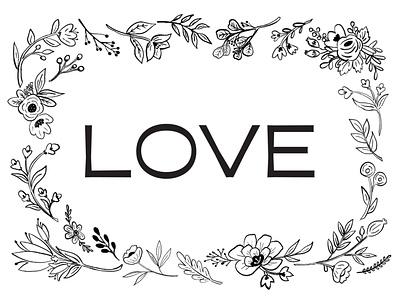 Love Illustration black and white hoiday illustrations flower art drawing card design graphic poster typography illustrator graphic design procreate illustration love