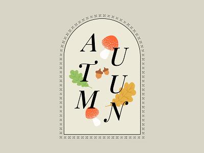 Autumn Badge branding challenge warmup drawing oak acorn mushroom warm fall autumn serif typography minimal logo design vector illustration graphic design