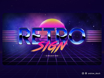 Retro Sign Creator 1980s synthwave retro psd 80s effect 80s style 80s text effect