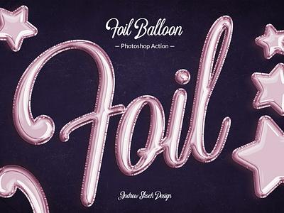 Foil Balloon Photoshop Action letters text typography lettering text effect celebration photoshop tool photoshop action photoshop action shiny foil balloon party balloon party balloons balloon foil