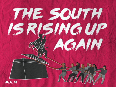 The South Is Rising Up Again blm risography illustrator cc illustration design