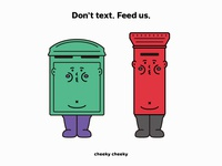 Don't text. Feed us.