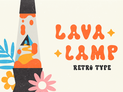 Lava Lamp Font custom font typography psychedelic hippie 70s font type handdrawn thick groovy lava lamp flowers colorful vintage retro 70s