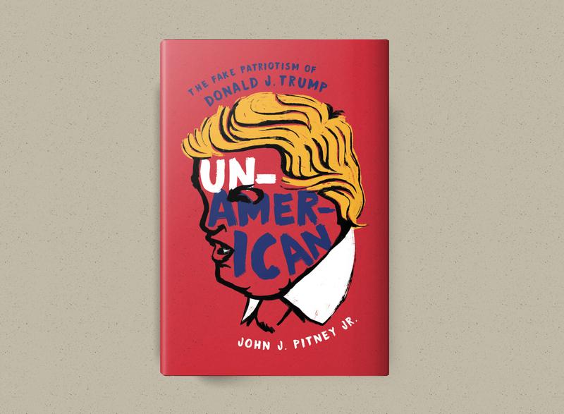 Un-American 2019 bestbook book design coverdesign cover bookcover donald political trump