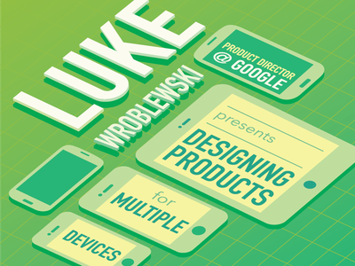 Luke Wroblewski: Designing products for multiple devices