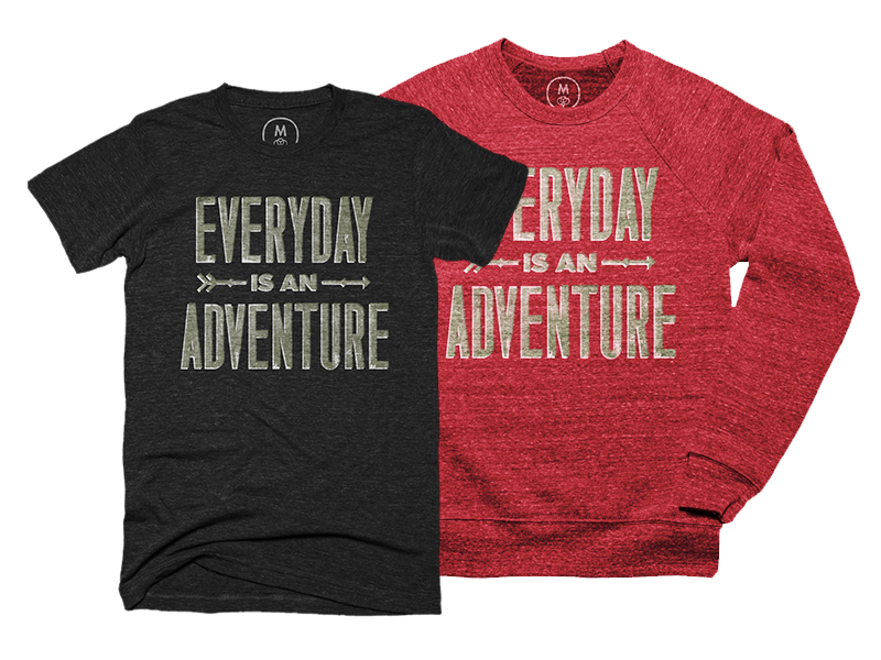 Everyday is an Adventure Tee Shirt typography adventure tshirt cotton bureau boy scout