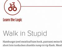 Walk in Stupid