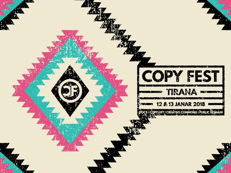 Copy Fest Tirana 2018 creative commons copyright copyleft tirana copy fest fest copy