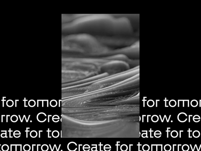 Create for Tomorrow ☀ 3d animation motion design graphic design branding