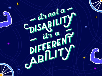 Lettering - It's Not A Disability, It's A Different Ability illustration graphicdesign lettering