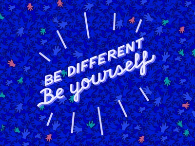 Lettering - Be Different, Be Yourself diversity letters illustration lettering graphicdesign