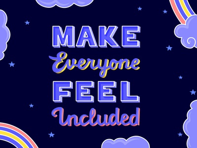 Make Everyone Feel Included - Lettering design letters lettering art inclusive adobe inclusion diversity lettering