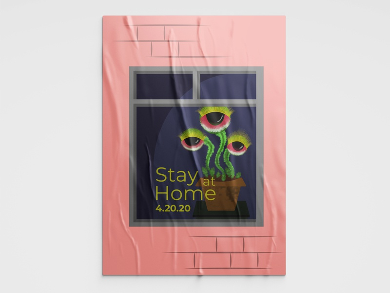 Stay Home 420 stay safe window weed stay home poster design typography poster illustration design