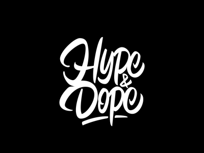 Hype & Dope vector typography logotype logo lettering calligraphy