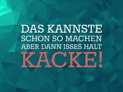 Kannste Schon So Machen quote citation german motto wallpaper triangles