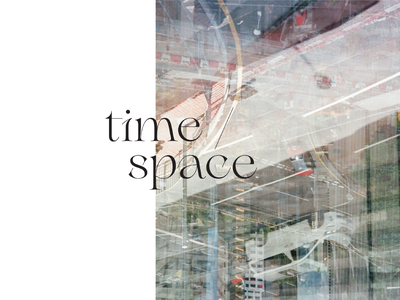 Time / Space poster type lockup print photography poster layoutdesign layout typography film photography design