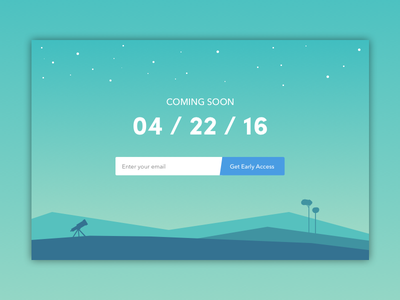 Daily UI #48 - Coming Soon widget concept dailyui soon coming blue green trees mountains hills stars telescope