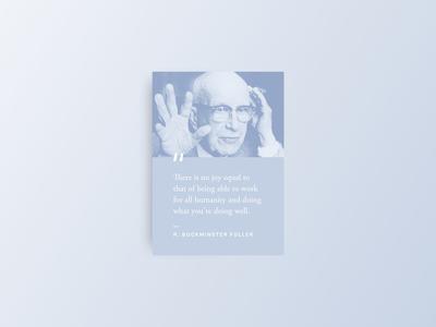 Inspirational Quote — R. Buckminster Fuller