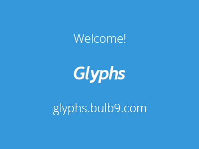 Welcome glyphs.bulb9.com glyphs icon site welcome psd freebie download