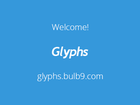 Welcome glyphs.bulb9.com