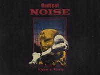 Radical Noise - Make a Wish