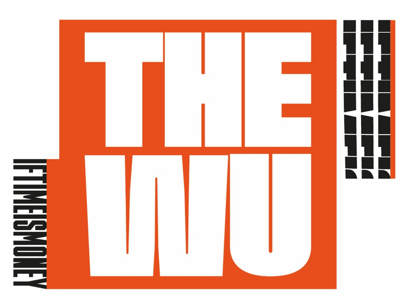 The Wu - If Time is Money webdesigner graphiste graphic-designer graphic-design font typography wu-tang-clan wu-tang wu