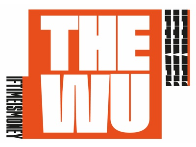 The Wu - If Time is Money