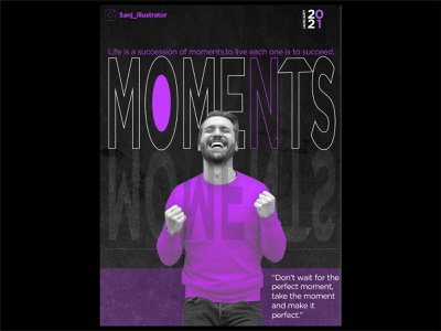 Moments illustration branding vector illustraion typography ui web behance dribble marketing quotes template socialmediatemplate socialmedia social poster design design poster moments