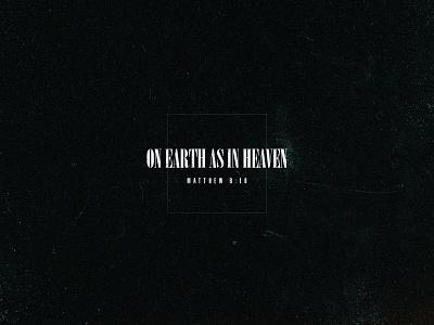 Earth –– Heaven church heaven earth vector typography graphic collateral design graphic design