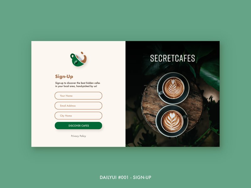DailyUI #001 - Sign-Up signup secret cappuccino cafe coffee sign up userinterface ux ui ux ui dailyui 001 dailyui