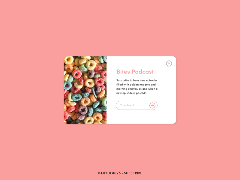 DailyUI #026 - Subscribe podcast breakfast cereal adobe xd minimal design email subscribe popup interface ux ui dailyui