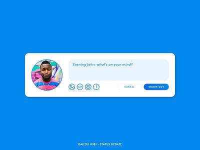 Daily UI #081 - Status Update notification messaging media social animation interaction 081 challenge dailyui interface minimal ux ui design posting post message status update update status