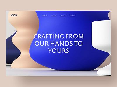 Web site — Ason Pottery motion design motion design typography ux ui landing page landing interface online shop shop web website cinema4d 3d motion 3d visualisation 3d animation 3d