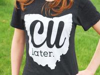 CU Later T-Shirt