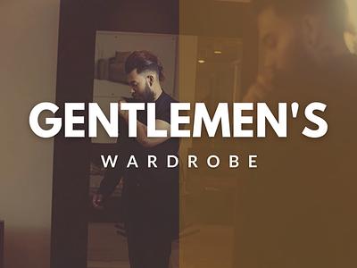 Web UI Design (Gentlemen's Wardrobe) website app web ui design dribble ux ui design branding behance