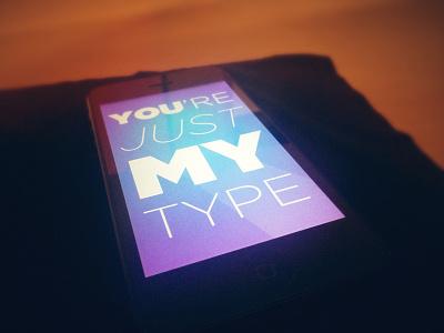 Just My Type iphone5 wallpaper ios gotham typography tallman