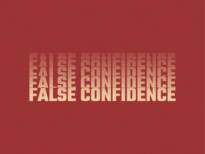 False Confidence textured red text illustration art illustration illustrator