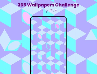 365 Wallpapers Challenge - Day #25