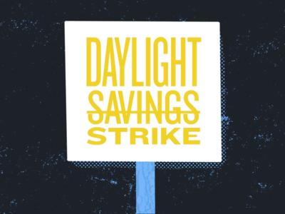 Daylight Savings Strike