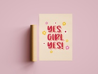 Yes Girl Yes Poster typography poster wall art feminism girl power typographic typography print print design graphic design
