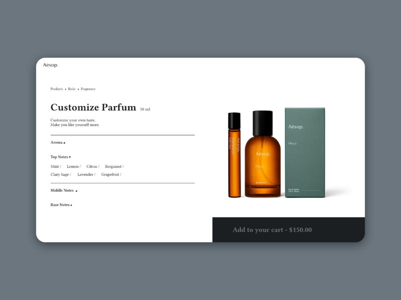 Daily UI :: 033 Customize Product company aesop parfum customize product daily 100 challenge app ui web design dailyui