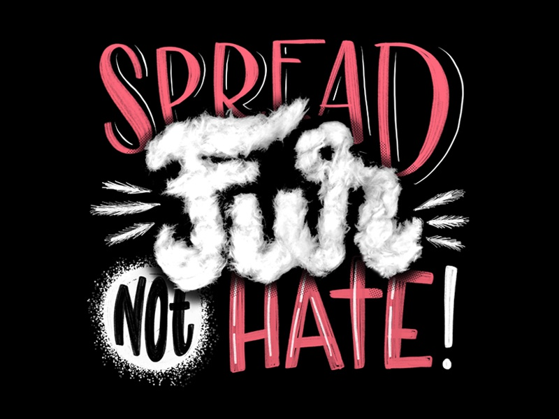Spread Fur, Not Hate fur corgi dogs typography handlettering