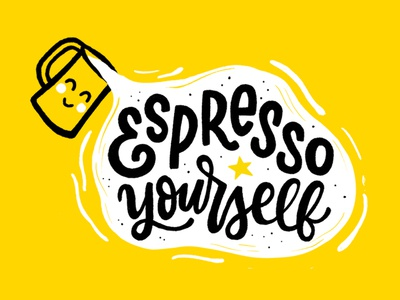 Espresso Yourself illustration design puns coffee mural handlettering lettering